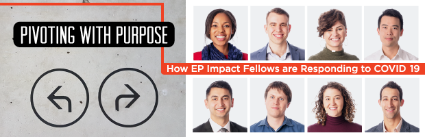 Pivoting with Purpose How Education Pioneers' Impact Fellows are responding to COVID-19